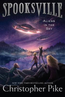 Aliens in the Sky by Christopher Pike