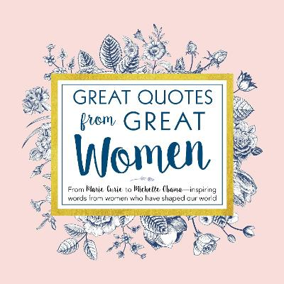 Great Quotes from Great Women by Peggy Anderson