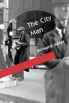 City Man by Howard Akler