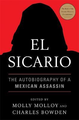 El Sicario by Charles Bowden