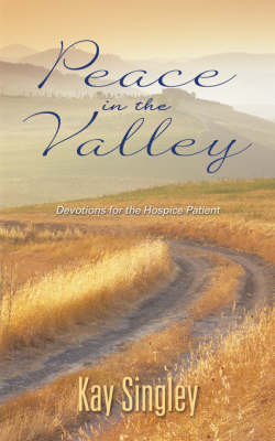 Peace in the Valley by Kay Singley