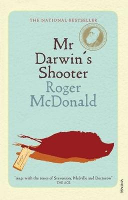 Mr Darwin's Shooter by Roger McDonald