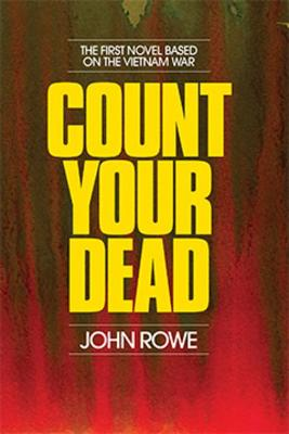 Count Your Dead by John Rowe Parker