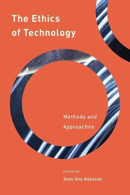 The Ethics of Technology by Sven Ove Hansson