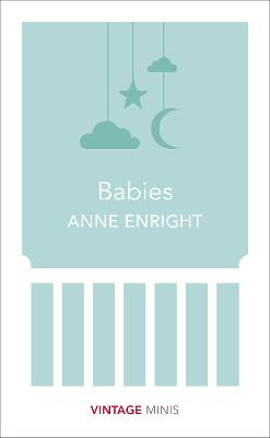 Babies by Anne Enright