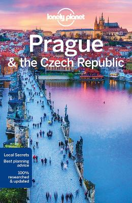 Lonely Planet Prague & the Czech Republic by Lonely Planet