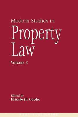 Modern Studies in Property Law 3 by Elizabeth Cooke