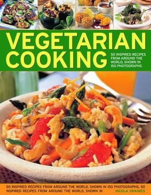 Vegetarian Cooking by Nicola Graimes