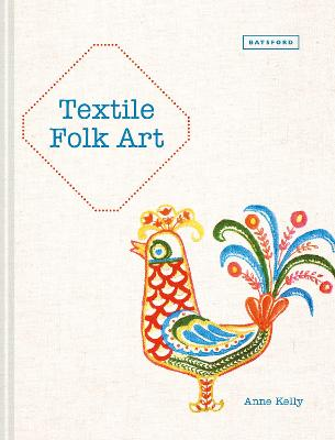 Textile Folk Art by Anne Kelly