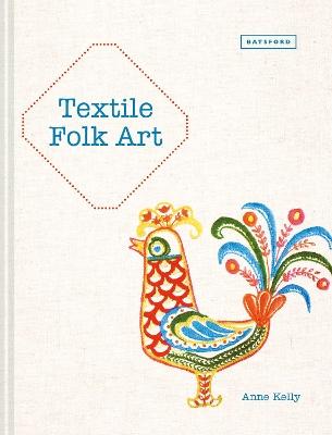 Textile Folk Art by Anne Kelly
