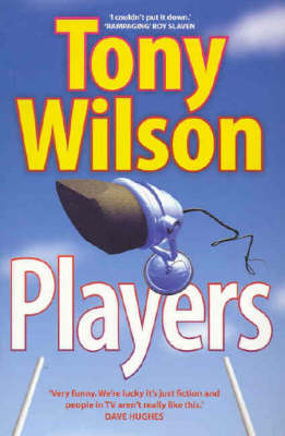 The Players by Tony Wilson