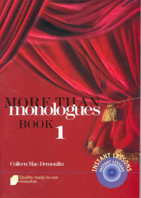 More Than Monologues  Bk. 1 by Colleen MacDemoulin