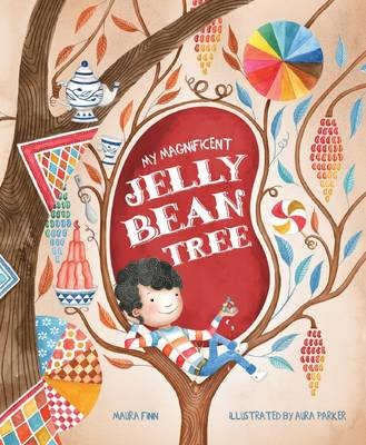 My Magnificent Jelly Bean Tree by Maura Finn