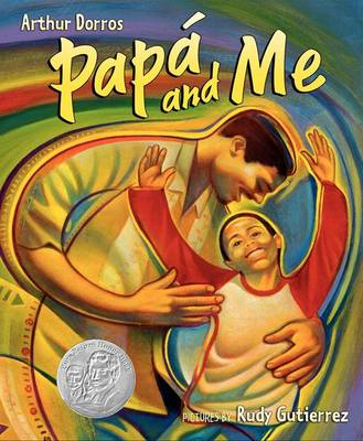 Papa And Me by Arthur Dorros