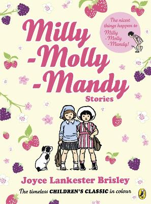 Milly Molly Mandy Stories by Joyce Lankester Brisley