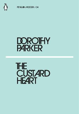 Custard Heart by Dorothy Parker