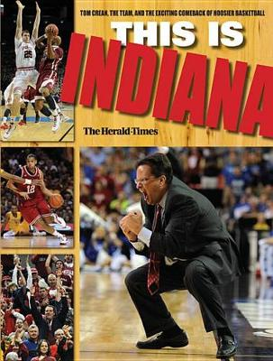This Is INDIANA by The Herald-Times