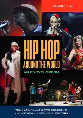 Hip Hop Around the World [2 Volumes] by George Ciccariello-Maher
