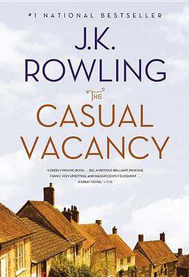 The Casual Vacancy by J K Rowling