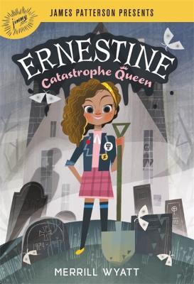 Ernestine, Catastrophe Queen by Merrill Wyatt