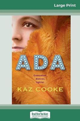 Ada (16pt Large Print Edition) by Kaz Cooke