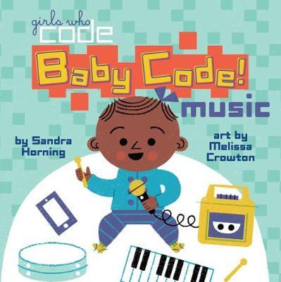 Baby Code! Music by Sandra Horning