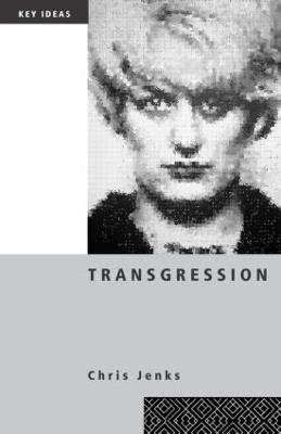 Transgression by Chris Jenks