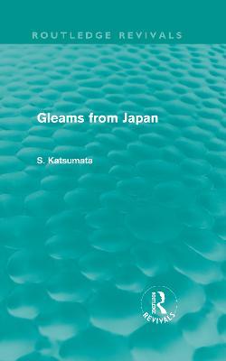 Gleams From Japan by S. Katsumata