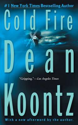 Cold Fire by Dean R Koontz