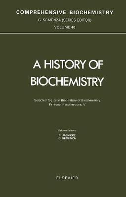 A A Selected Topics in the History of Biochemistry. Personal Recollections by G. Semenza