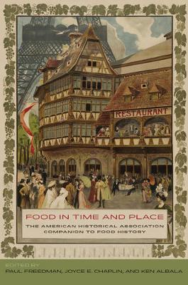 Food in Time and Place by Paul Freedman