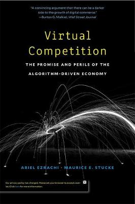 Virtual Competition: The Promise and Perils of the Algorithm-Driven Economy book