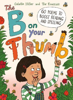 The B on Your Thumb: 60 Poems to Boost Reading and Spelling book