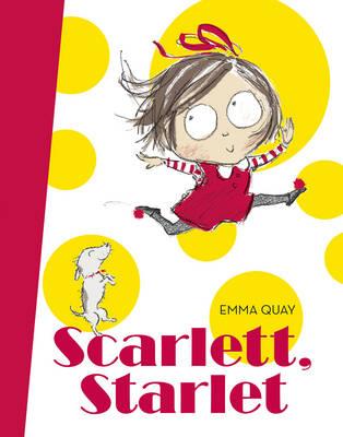 Scarlett, Starlet by Emma Quay