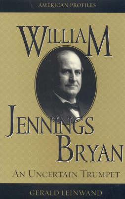 William Jennings Bryan by Gerald Leinwand