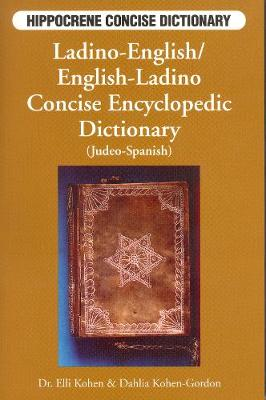 Ladino-English / English-Ladino Concise Encyclopedic Dictionary (Judeo-Spanish) book