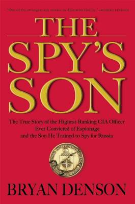 The Spy's Son by Bryan Denson