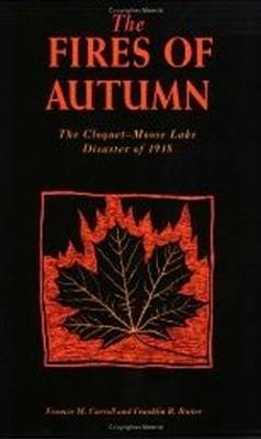 The Fires of Autumn by Francis M. Carroll