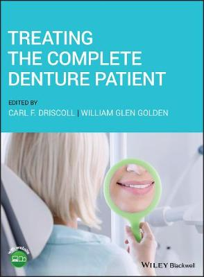 Treating the Complete Denture Patient by Carl F. Driscoll