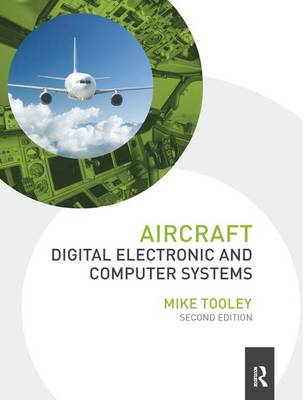 Aircraft Digital Electronic and Computer Systems by Mike Tooley