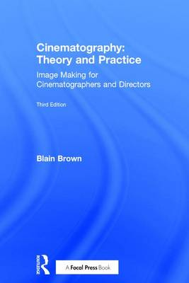 Cinematography: Theory and Practice book