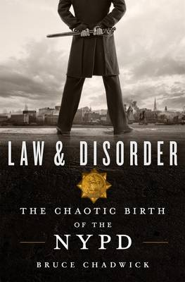 Law & Disorder by Bruce Chadwick