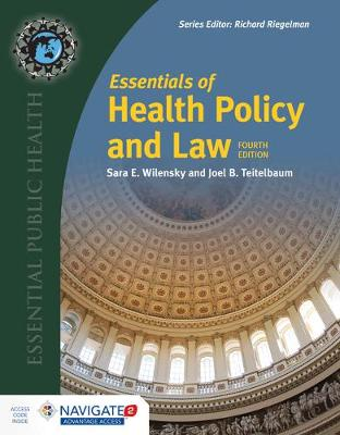 Essentials Of Health Policy And Law by Sara E. Wilensky