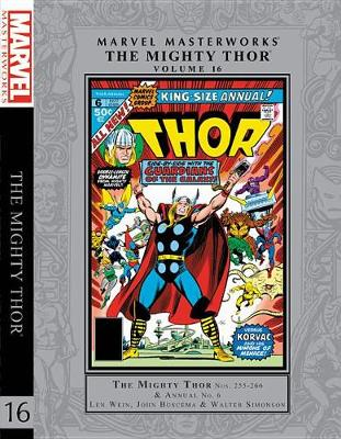 Marvel Masterworks: The Mighty Thor Vol. 16 by Len Wein