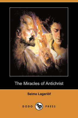Miracles of Antichrist (Dodo Press) book