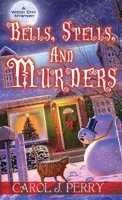 Bells, Spells, and Murders book