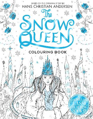 The Snow Queen Colouring Book by Macmillan