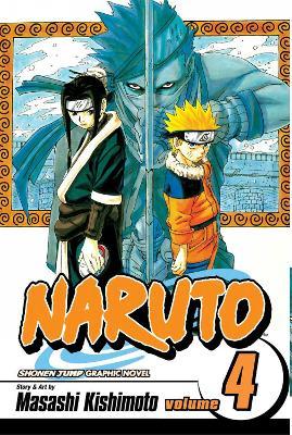 Naruto, Vol. 4 by Masashi Kishimoto