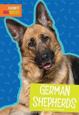 German Shepherds by Martha E H Rustad