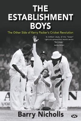 The Establishment Boys by Barry Nicholls